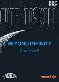 Beyond Infinity: Cute to Kill