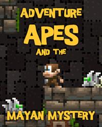 Adventure Apes and the Mayan Mystery