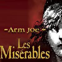 Arm Joe - Les Misérables