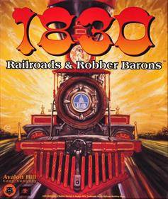 1830: Railroads and Robber Barons