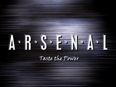 A.R.S.E.N.A.L Taste the Power - Screenshot - Game Title