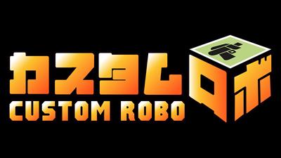 Custom Robo - Clear Logo