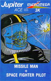 Missile Man + Space Fighter Pilot