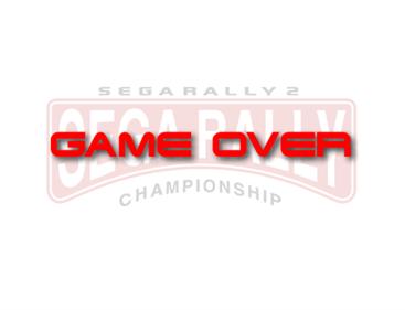 Sega Rally 2 Championship - Screenshot - Game Over