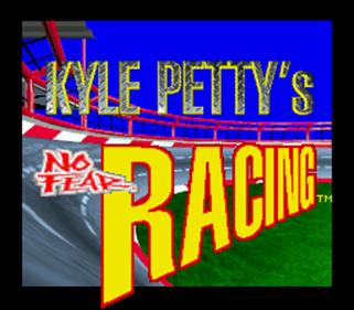 Kyle Petty's No Fear Racing - Screenshot - Game Title