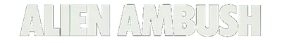 Alien Ambush - Clear Logo