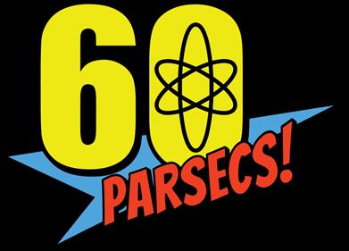 60 Parsecs! - Clear Logo