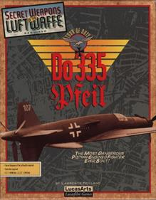 Secret Weapons of the Luftwaffe: Do 335 Pfeil