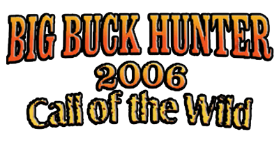 Big Buck Hunter 2006 Call Of The Wild Details Launchbox Games Database