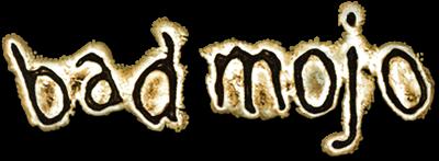 Bad Mojo - Clear Logo