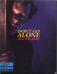 Don't Go Alone