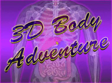 3-D Body Adventure - Screenshot - Game Title
