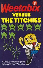 Weetabix versus the Titchies