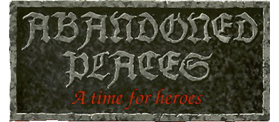 Abandoned Places: A Time for Heroes - Clear Logo