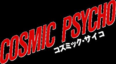 Cosmic Psycho - Clear Logo