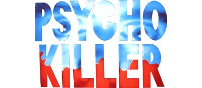Psycho Killer - Clear Logo