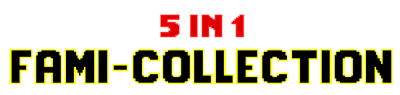 5-in-1 Fami Collection: NES Collection NR 1 - Clear Logo