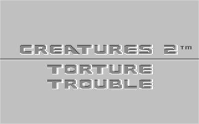 Creatures 2: Torture Trouble - Screenshot - Game Title