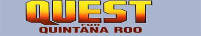 Quest for Quintana Roo - Banner