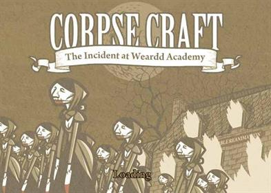 Corpse Craft: Incident at Weardd Academy