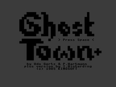 Ghost Town Plus - Screenshot - Game Title