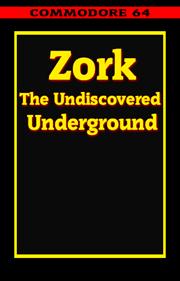 Zork: The Undiscovered Underground