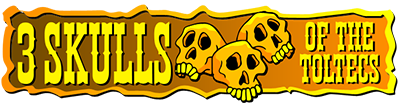 3 Skulls of the Toltecs - Clear Logo
