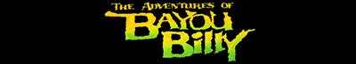 The Adventures of Bayou Billy - Banner