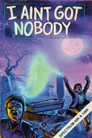 I Aint Got Nobody