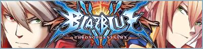 BlazBlue: Chrono Phantasma - Arcade - Marquee