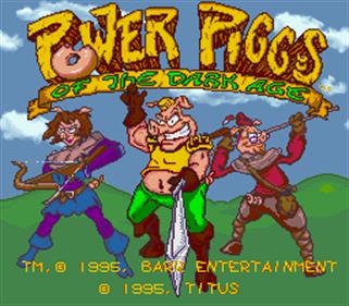 Power Piggs of the Dark Age - Screenshot - Game Title