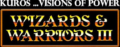 Wizards & Warriors III: Kuros ...Visions of Power - Clear Logo