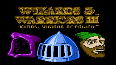 Wizards & Warriors III: Kuros ...Visions of Power - Screenshot - Game Title