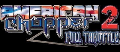 American Chopper 2: Full Throttle - Clear Logo