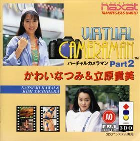 Virtual Cameraman Part 2: Natsumi Kawai & Kimi Tachihara