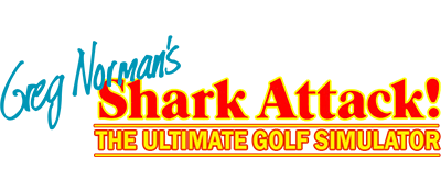 Greg Norman's Shark Attack!: The Ultimate Golf Simulator - Clear Logo