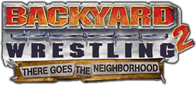 Backyard Wrestling 2: There Goes the Neighborhood Details ...