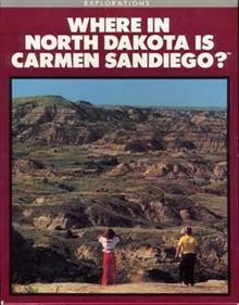 Where in North Dakota is Carmen Sandiego