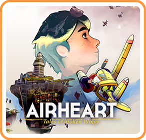 Airheart: Tales of broken Wings