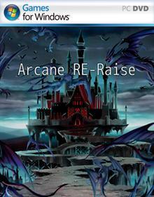 - Arcane RERaise -