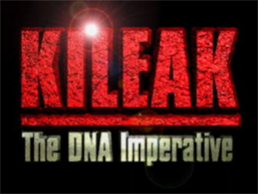 Kileak: The DNA Imperative - Screenshot - Game Title