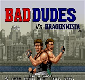 Bad Dudes Vs. DragonNinja - Screenshot - Game Title