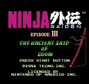 Ninja Gaiden III: The Ancient Ship of Doom - Screenshot - Game Title