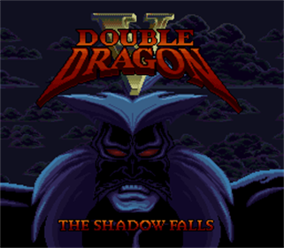 Double Dragon V: The Shadow Falls - Screenshot - Game Title