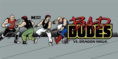 Bad Dudes Vs. DragonNinja - Arcade - Marquee