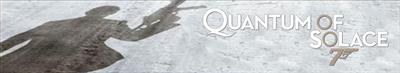 007: Quantum of Solace - Banner