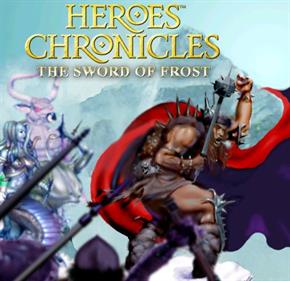 Heroes Chronicles: The Sword of Frost