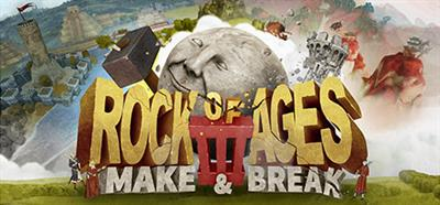 Rock of Ages III: Make and Break - Banner