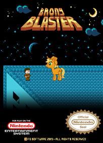 Brony Blaster