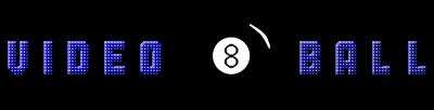 Video Eight Ball - Clear Logo
